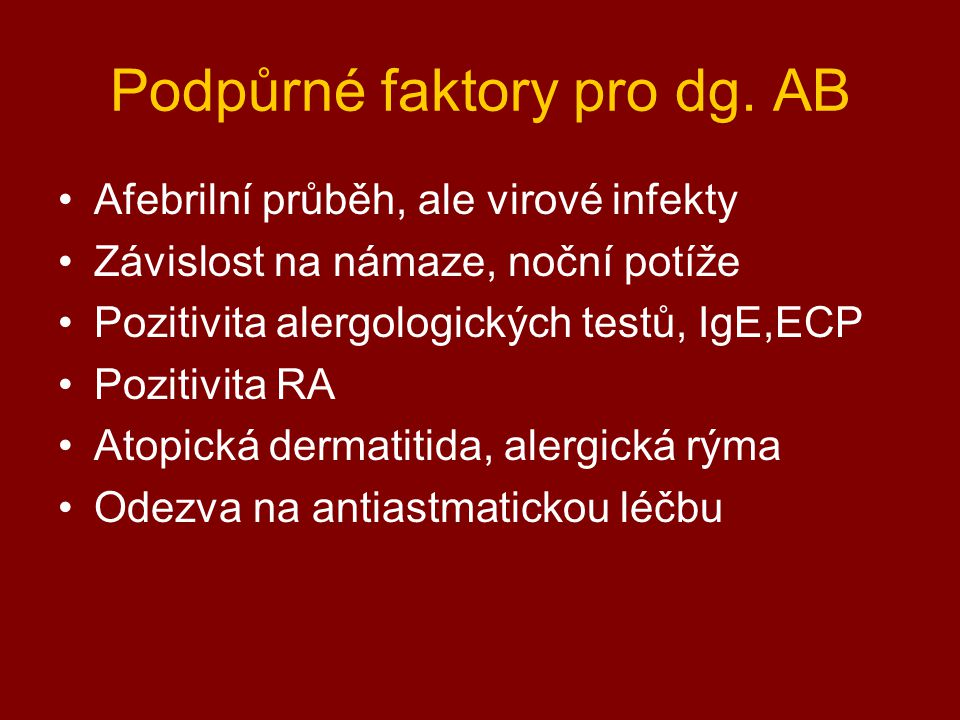 Podpůrné faktory pro dg. AB