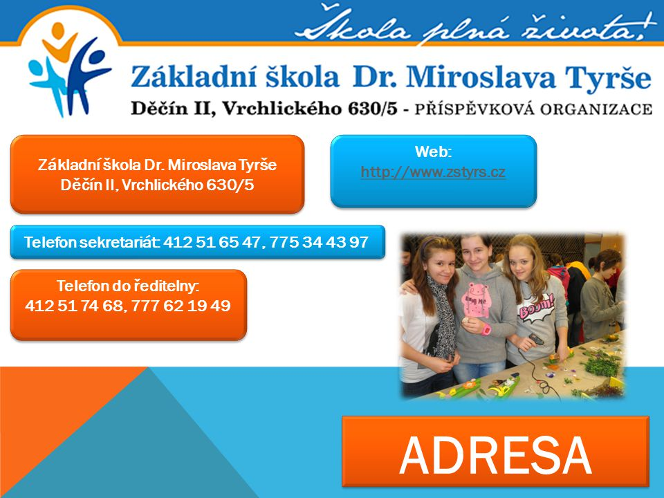 ADRESA Web: http://www.zstyrs.cz