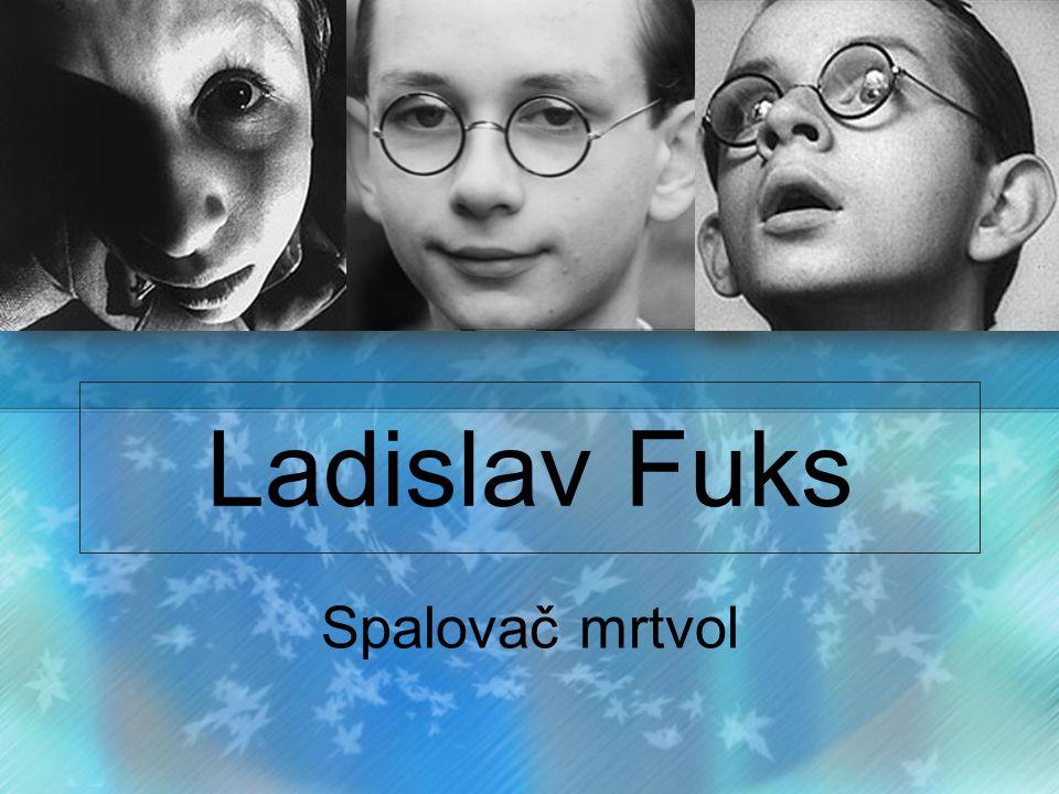 Ladislav Fuks Spalovač mrtvol