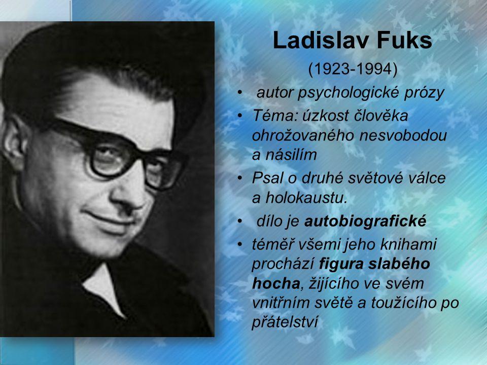 Ladislav Fuks (1923-1994) autor psychologické prózy