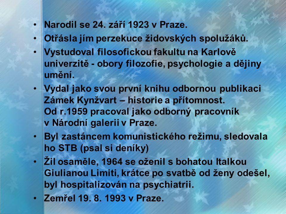 Narodil se 24. září 1923 v Praze. Otřásla jím perzekuce židovských spolužáků.