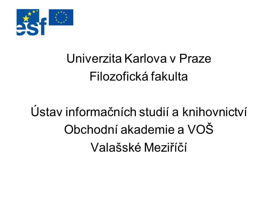 Univerzita Karlova v Praze Filozofická fakulta