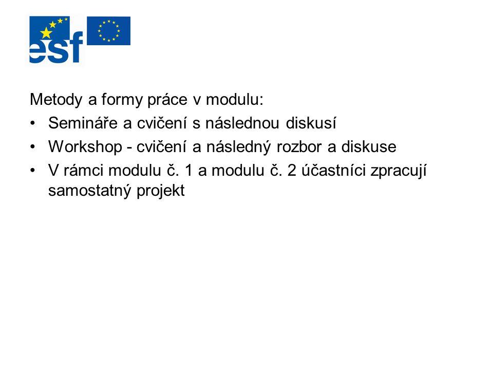 Metody a formy práce v modulu: