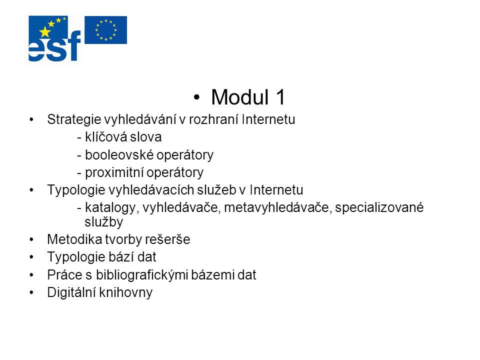 Modul 1 Strategie vyhledávání v rozhraní Internetu - klíčová slova