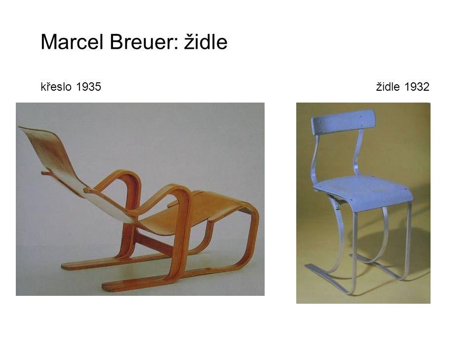 Marcel Breuer: židle křeslo 1935 židle 1932