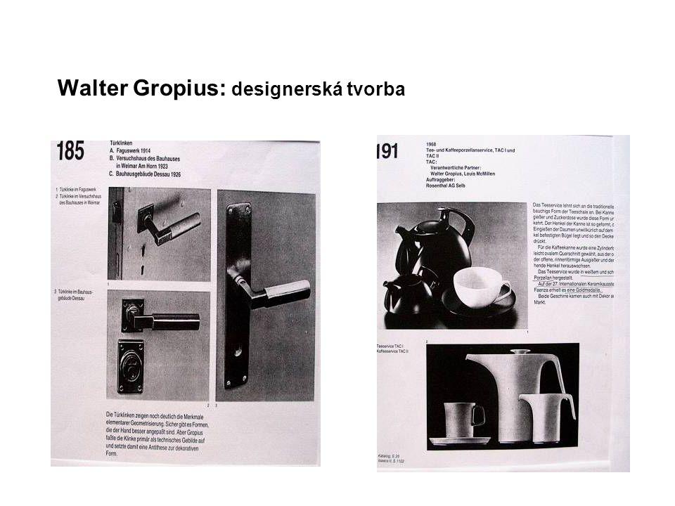 Walter Gropius: designerská tvorba