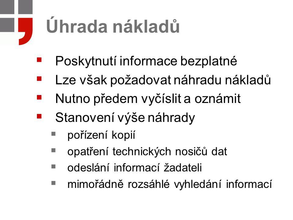 Úhrada nákladů Poskytnutí informace bezplatné