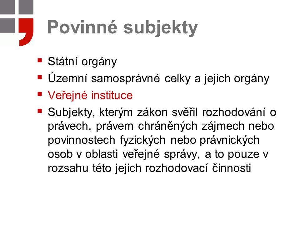 Povinné subjekty Státní orgány