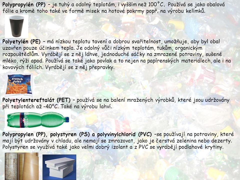Polypropylén (PP) – je tuhý a odolný teplotám, i vyšším než 100˚C