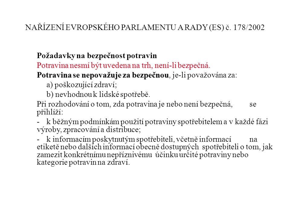 NAŘÍZENÍ EVROPSKÉHO PARLAMENTU A RADY (ES) č. 178/2002