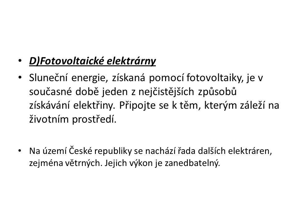 D)Fotovoltaické elektrárny