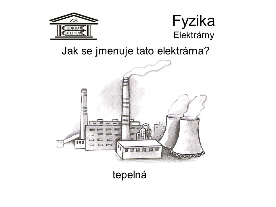 Jak se jmenuje tato elektrárna