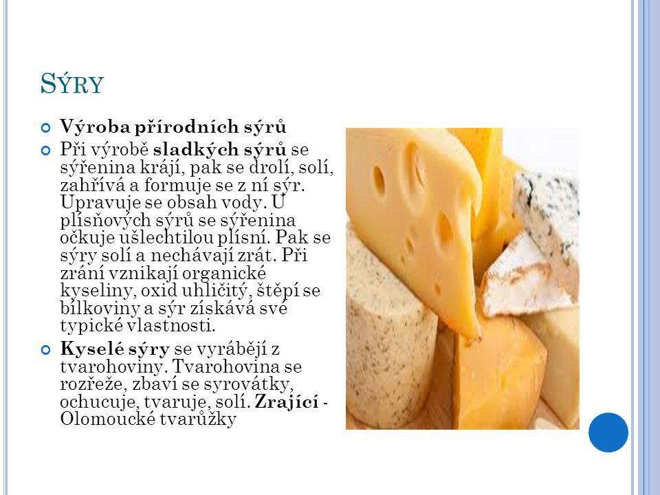 Sýry Výroba přírodních sýrů