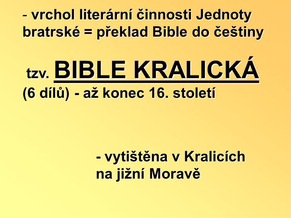 vrchol literární činnosti Jednoty bratrské = překlad Bible do češtiny