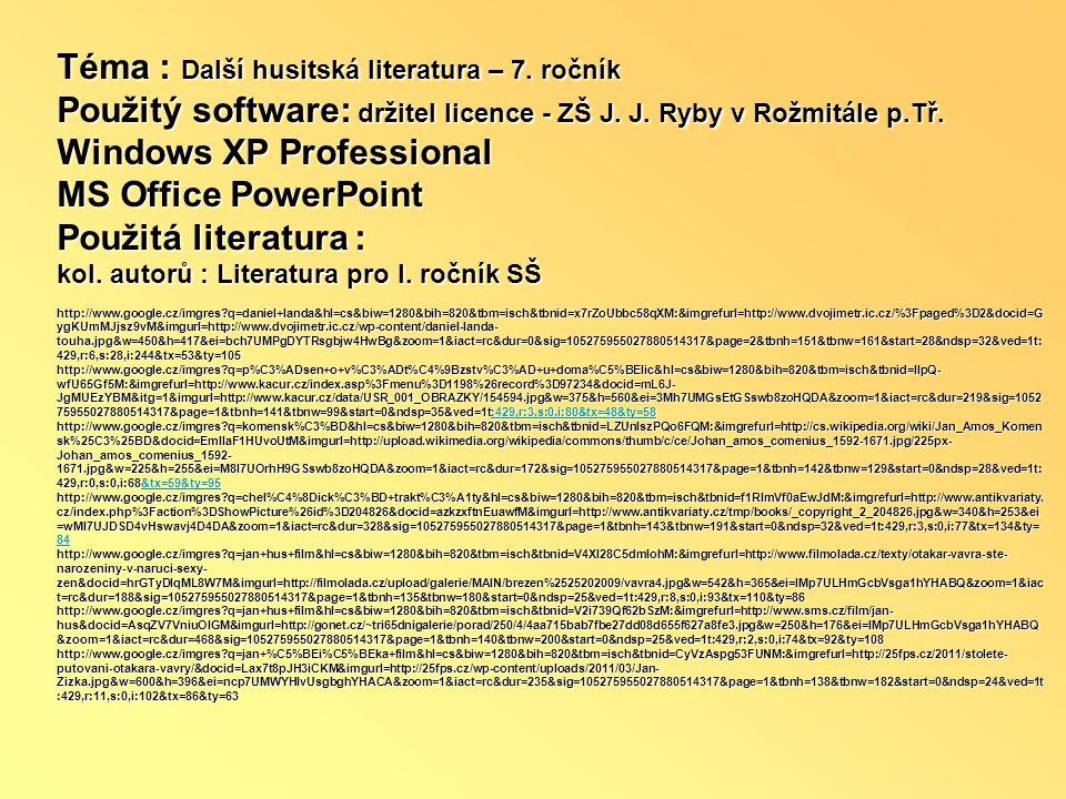 Téma : Další husitská literatura – 7. ročník