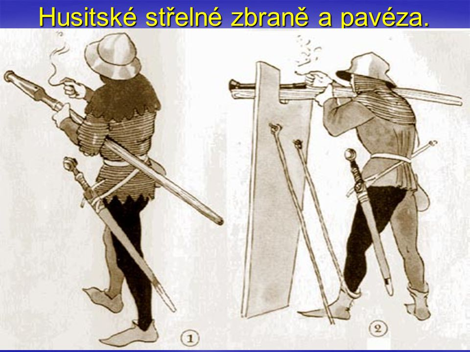 Husitské střelné zbraně a pavéza.