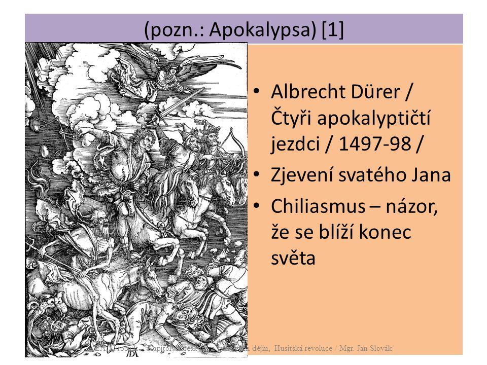 Albrecht Dürer / Čtyři apokalyptičtí jezdci / 1497-98 /