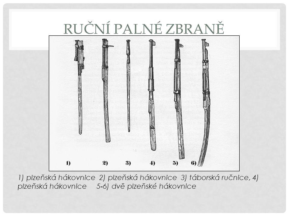 Ruční palné zbraně 1) plzeňská hákovnice 2) plzeňská hákovnice 3) táborská ručnice, 4) plzeňská hákovnice 5-6) dvě plzeňské hákovnice.