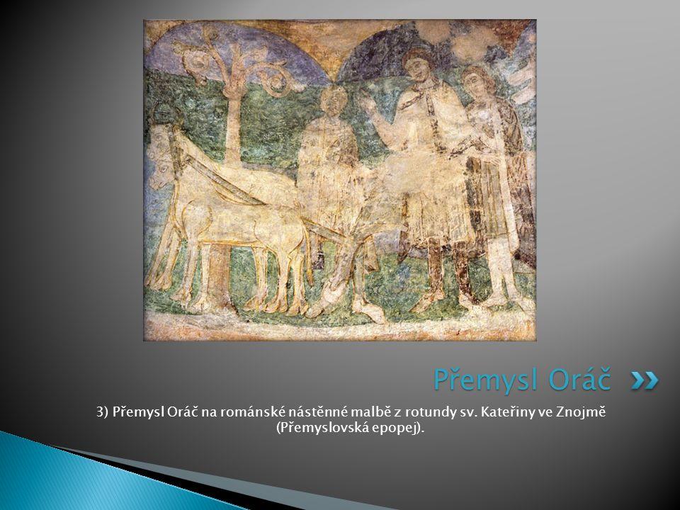 Přemysl Oráč 3) Přemysl Oráč na románské nástěnné malbě z rotundy sv.