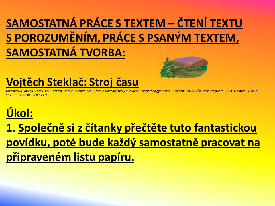 Vojtěch Steklač: Stroj času Úkol: