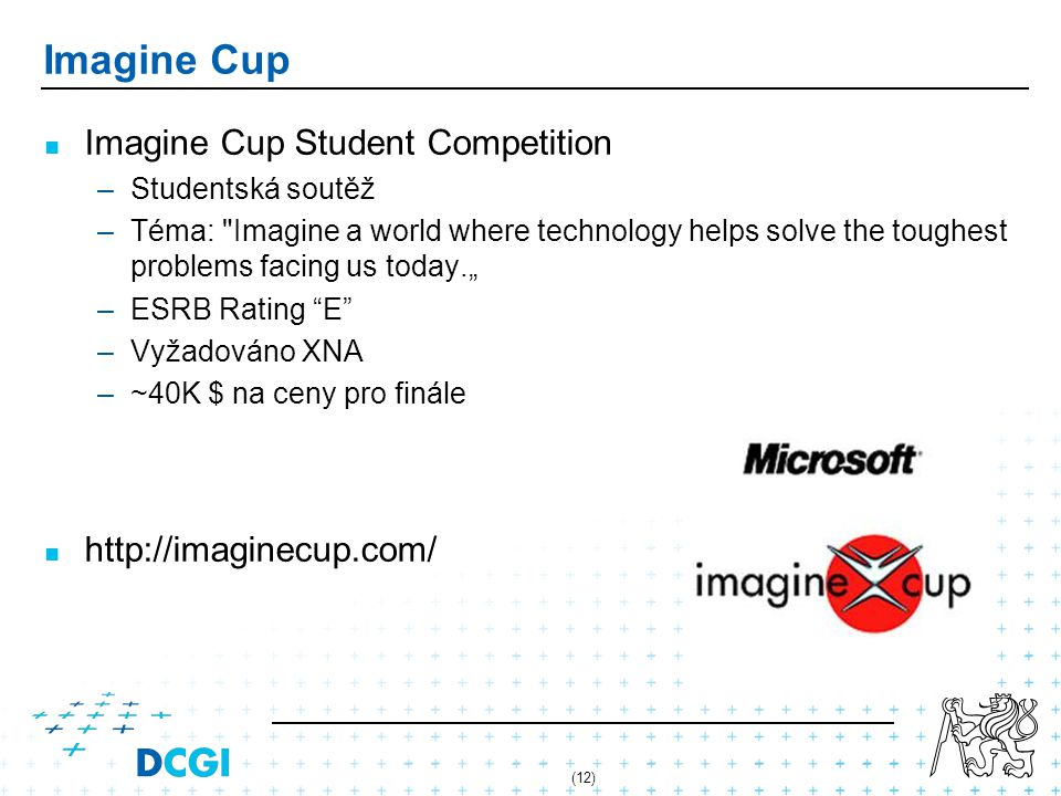 Imagine Cup Imagine Cup Student Competition http://imaginecup.com/