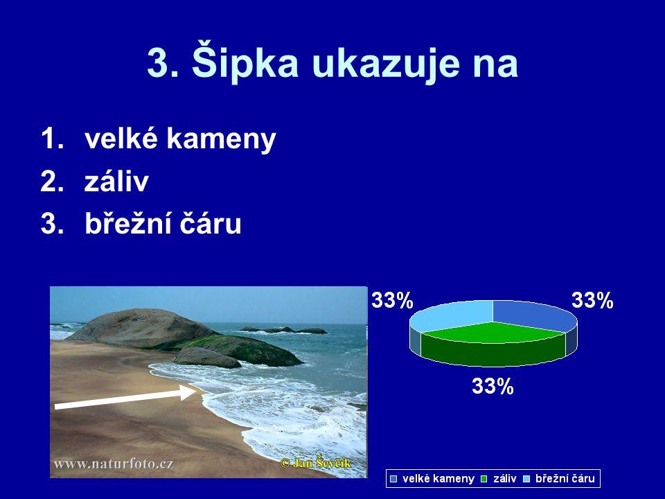 3. Šipka ukazuje na velké kameny záliv břežní čáru
