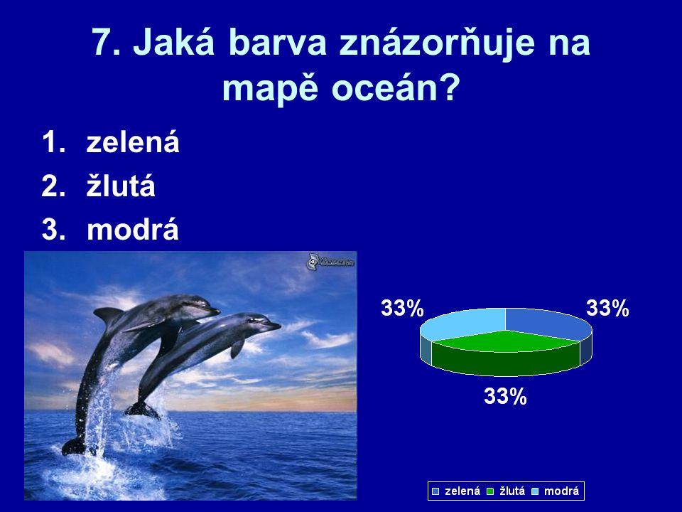 7. Jaká barva znázorňuje na mapě oceán