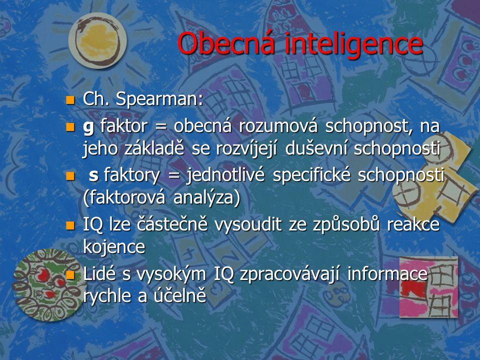 Obecná inteligence Ch. Spearman: