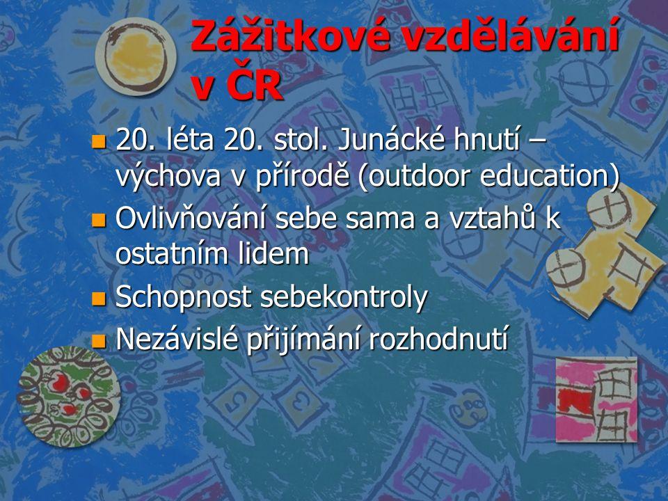 Zážitkové vzdělávání v ČR
