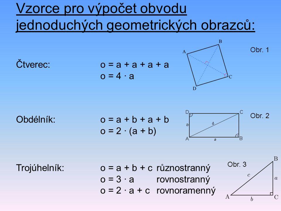 Vzorce pro výpočet obvodu jednoduchých geometrických obrazců: