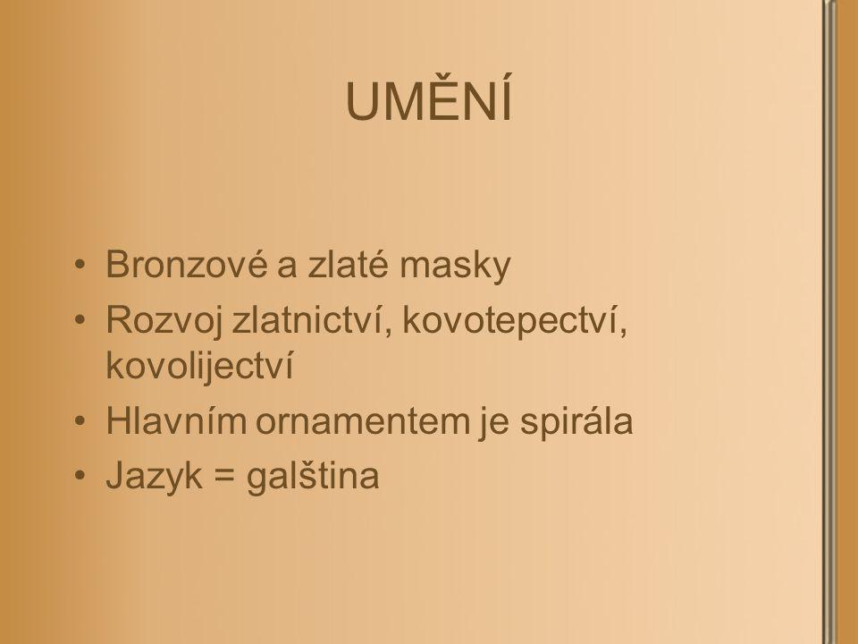 UMĚNÍ Bronzové a zlaté masky