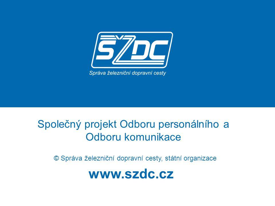Společný projekt Odboru personálního a Odboru komunikace