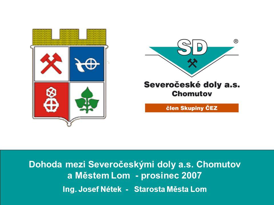 Dohoda mezi Severočeskými doly a.s. Chomutov