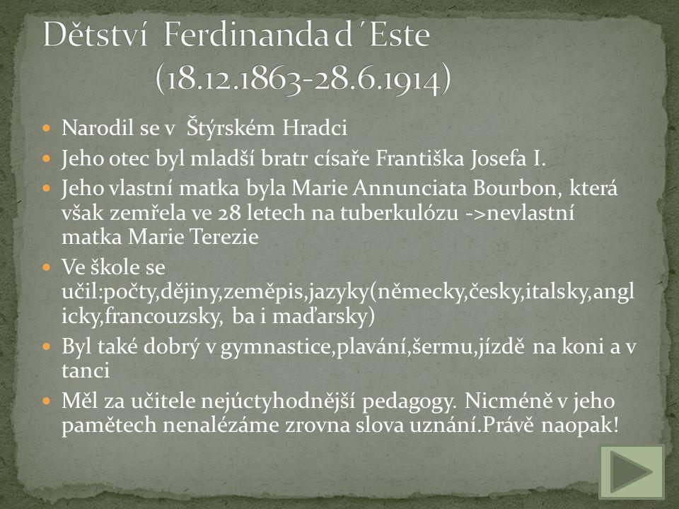 Dětství Ferdinanda d´Este (18.12.1863-28.6.1914)