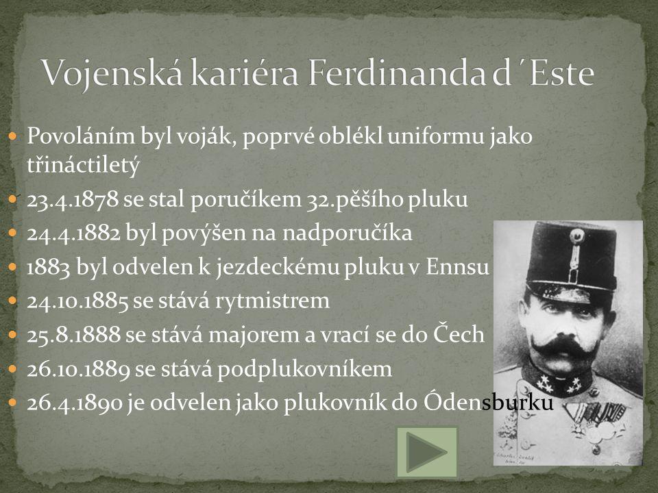 Vojenská kariéra Ferdinanda d´Este
