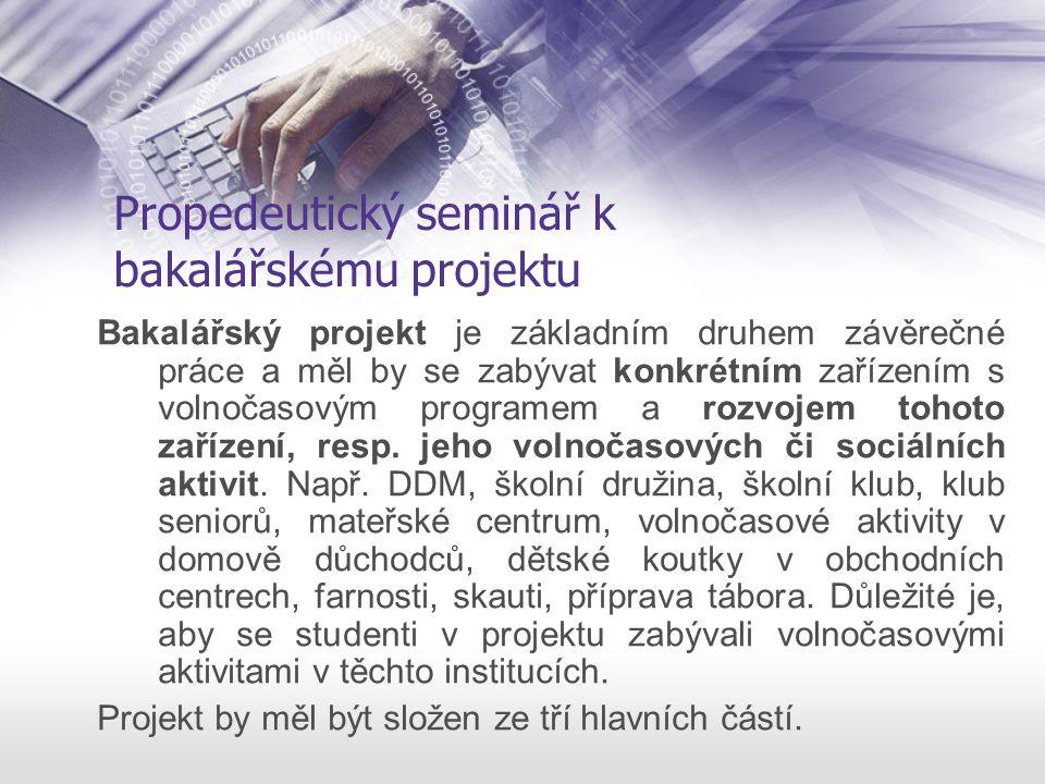 Propedeutický seminář k bakalářskému projektu