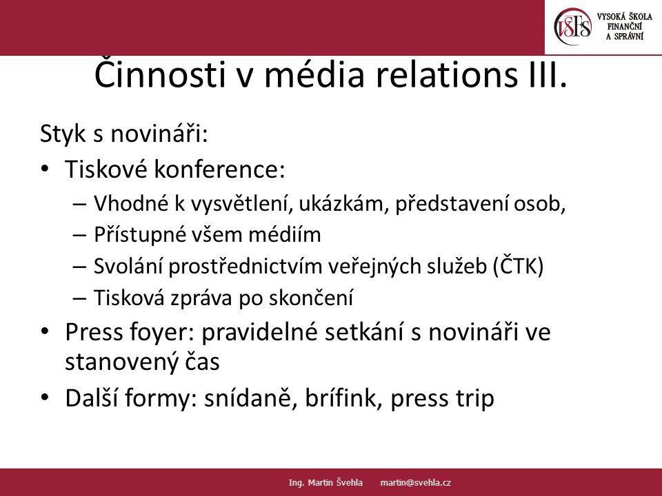 Činnosti v média relations III.
