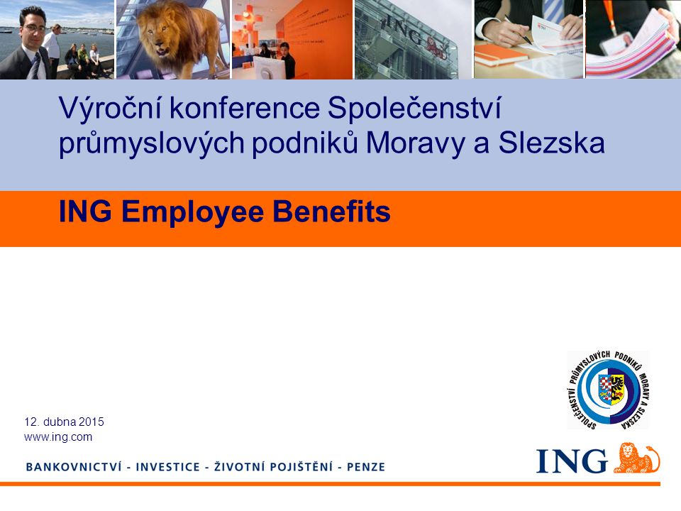 Výroční konference Společenství průmyslových podniků Moravy a Slezska ING Employee Benefits