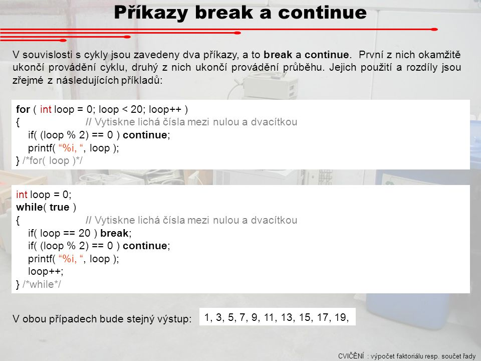 Příkazy break a continue