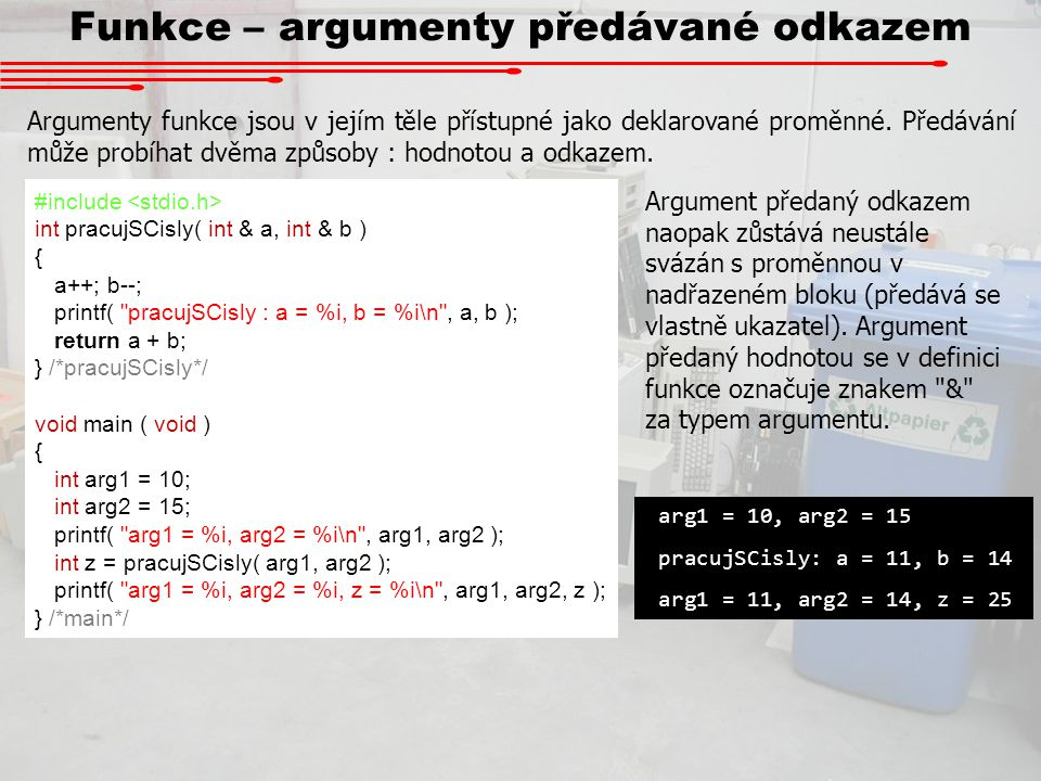 Funkce – argumenty předávané odkazem