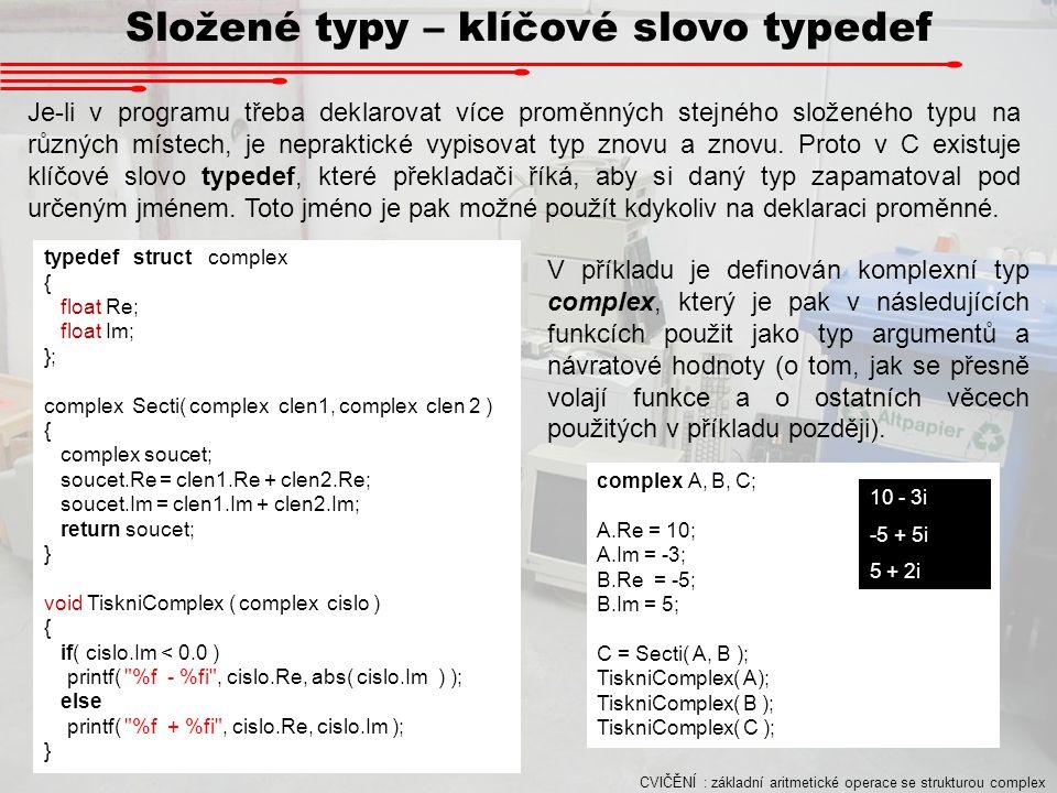 Složené typy – klíčové slovo typedef