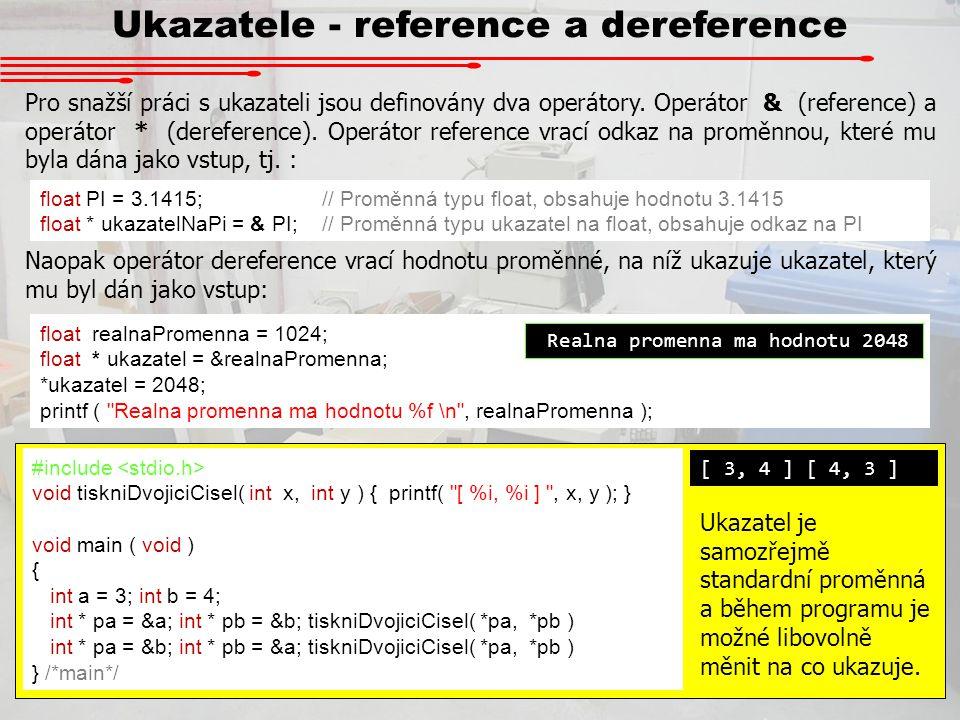 Ukazatele - reference a dereference