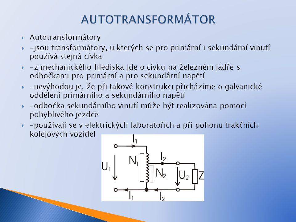 AUTOTRANSFORMÁTOR Autotransformátory