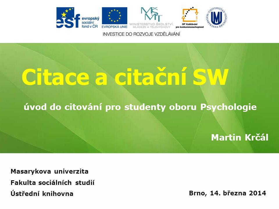 Citace a citační SW úvod do citování pro studenty oboru Psychologie