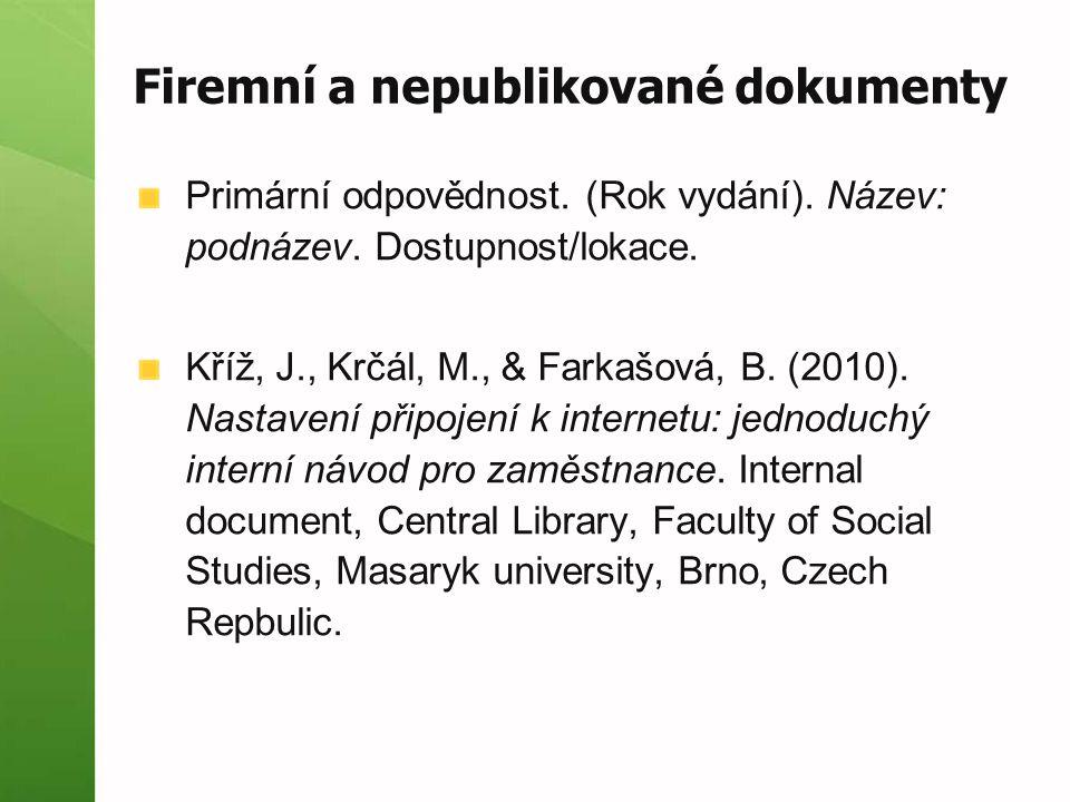Firemní a nepublikované dokumenty