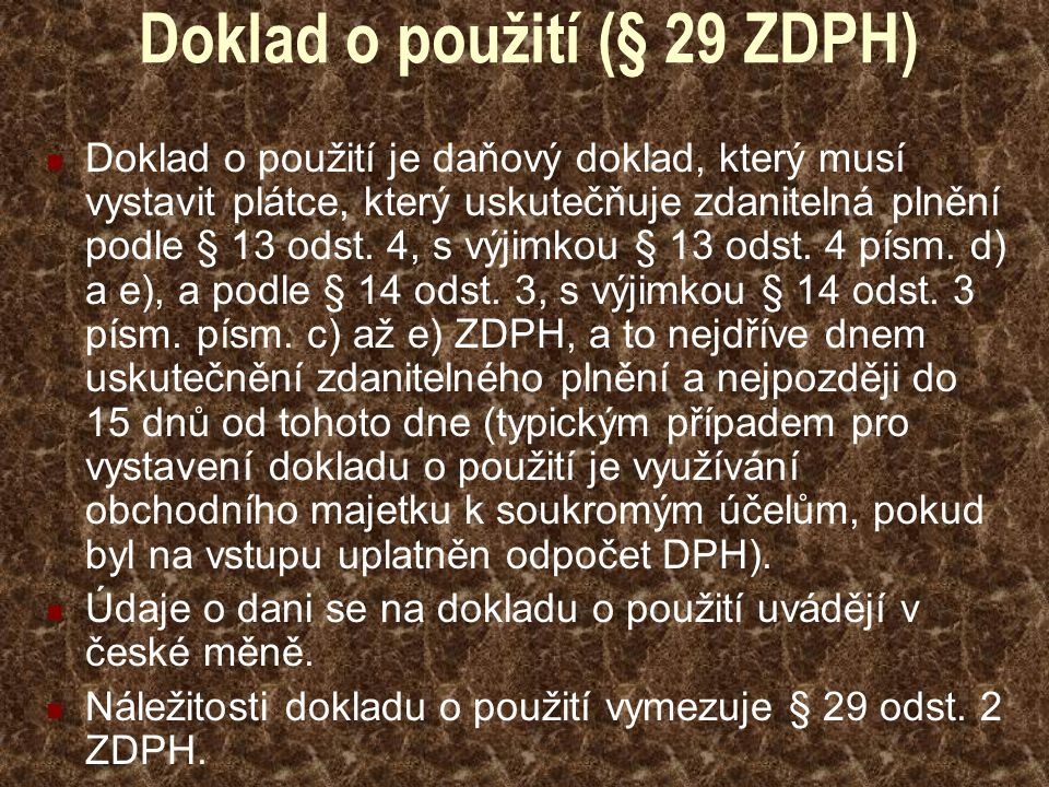 Doklad o použití (§ 29 ZDPH)