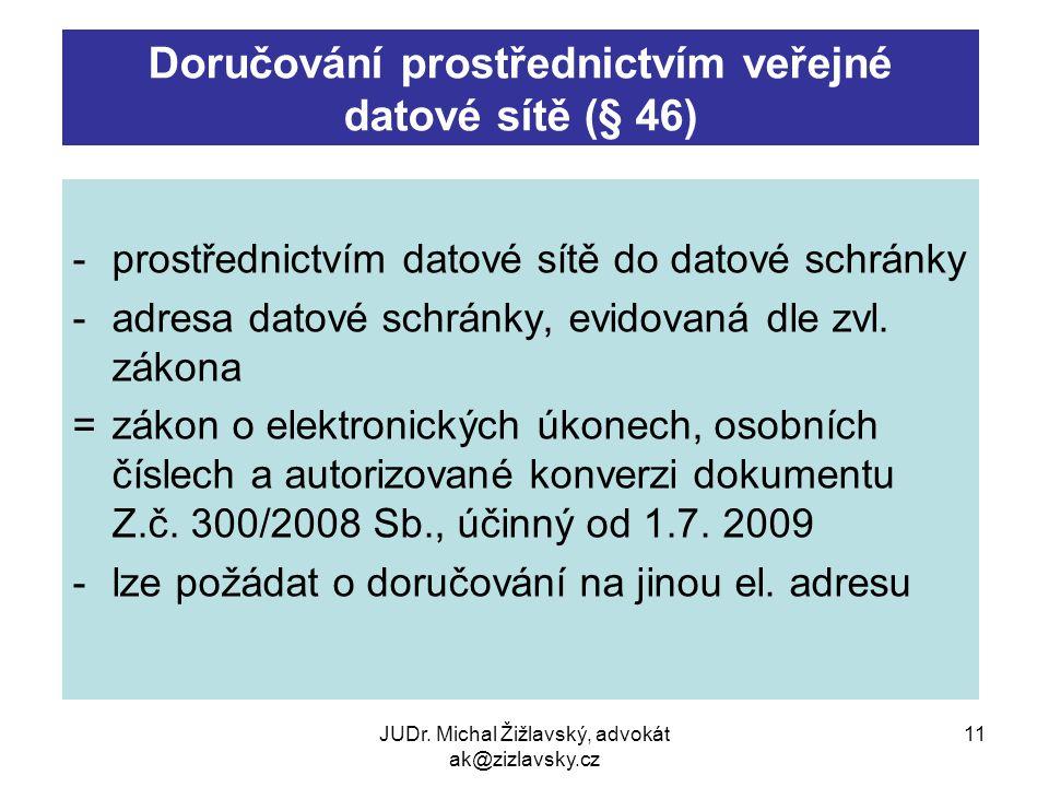 Doručování prostřednictvím veřejné datové sítě (§ 46)