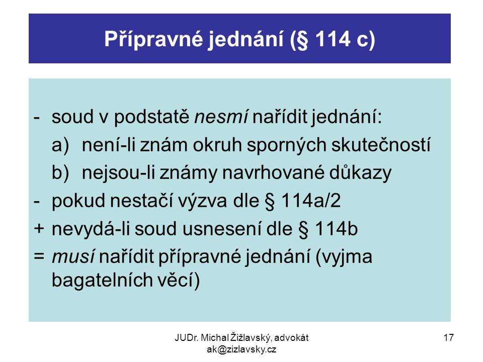 Přípravné jednání (§ 114 c)