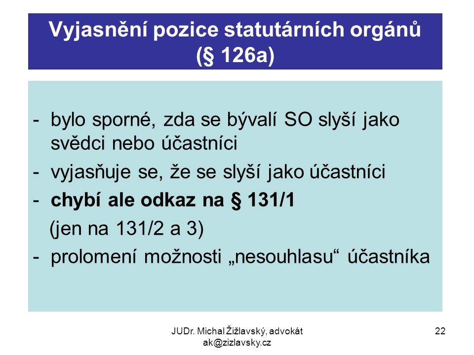 Vyjasnění pozice statutárních orgánů (§ 126a)