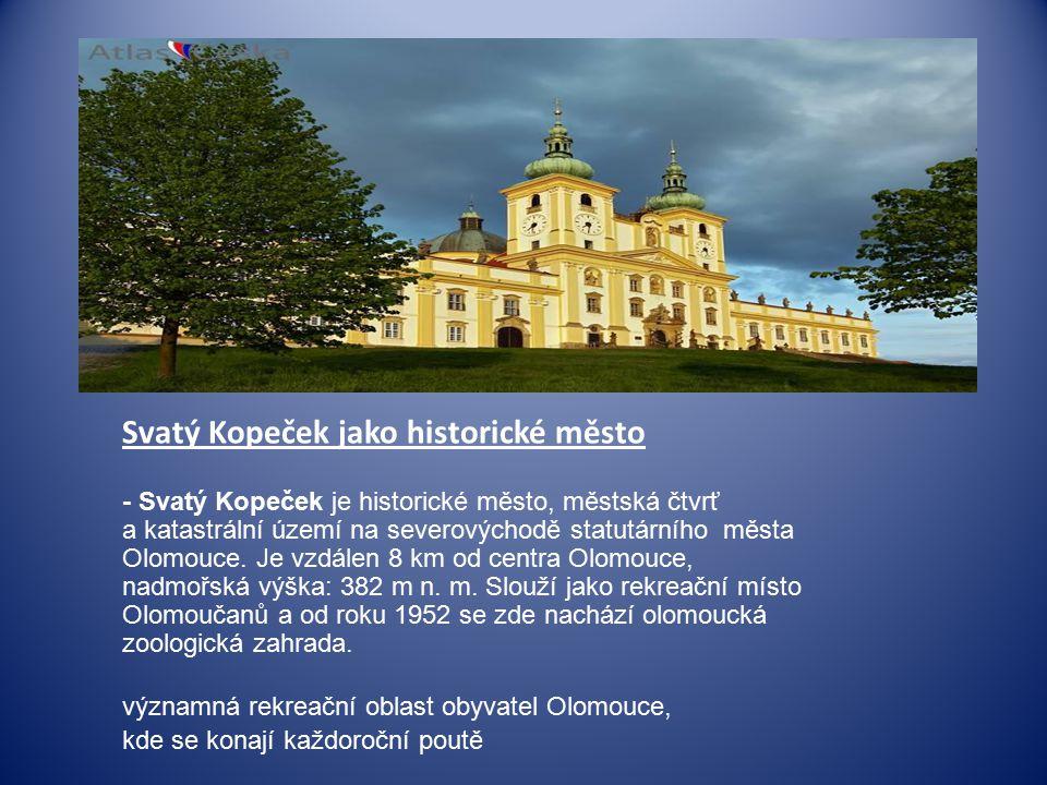 Svatý Kopeček jako historické město